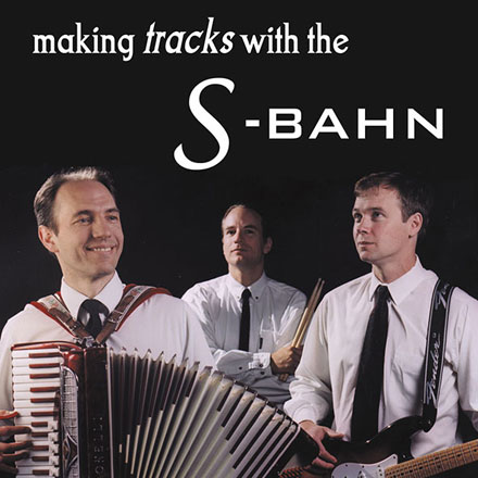 Making Tracks with the S-Bahn - CD cover